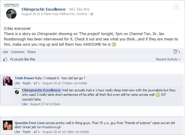 See the lovely comment about Professor John Dwyer? And chiropractors demand respect, why?