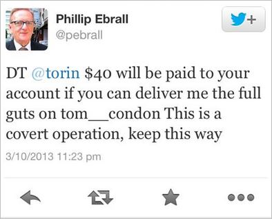 Ebrall 22 pay money for dirt on Tom