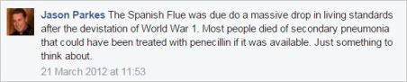 Parkes 13 March 21 2012 Spanish Flue due to living standards AVN