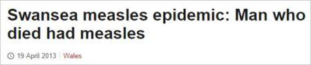 Measles death Wales headline 2013